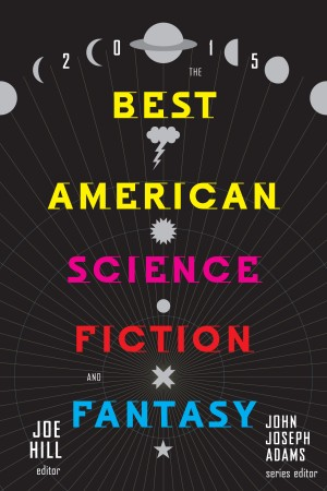 Best American Sci Fi & Fantasy 2015
