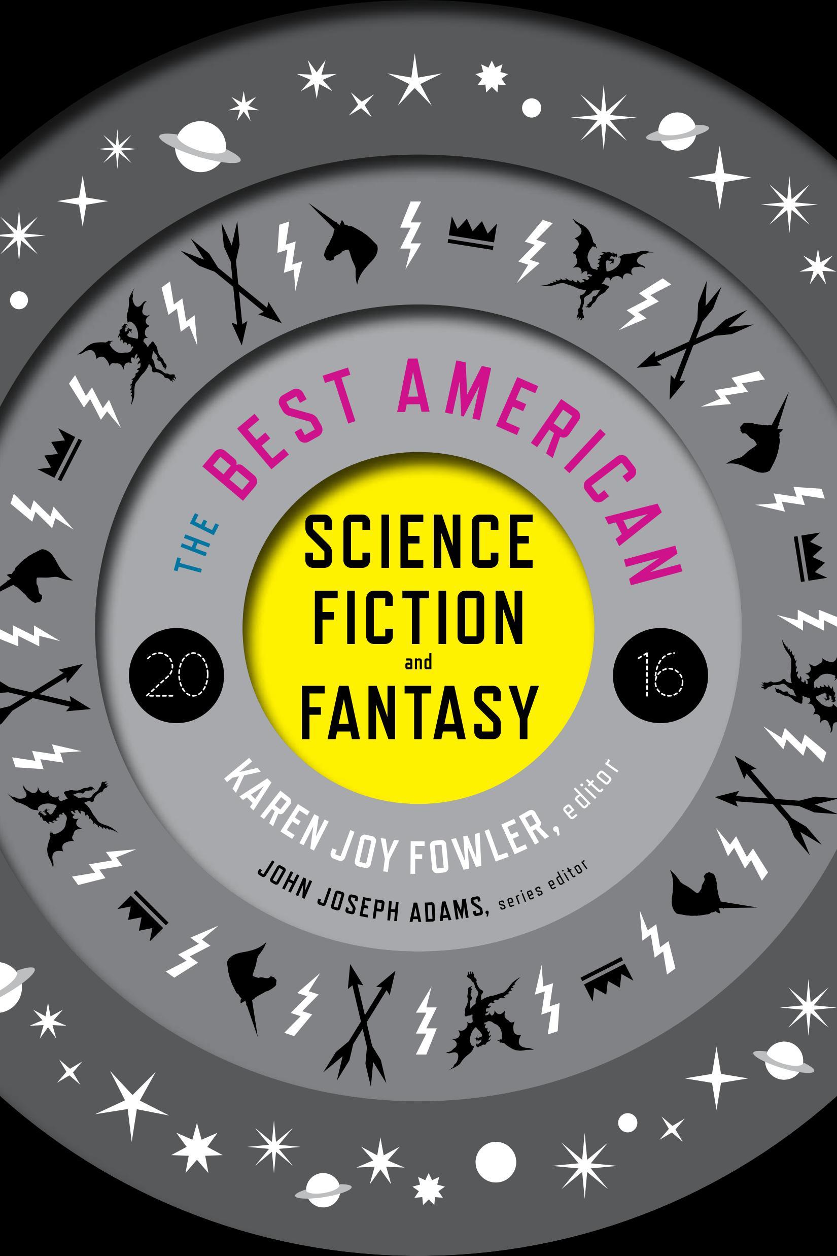 Best American Sci Fi & Fantasy 2016