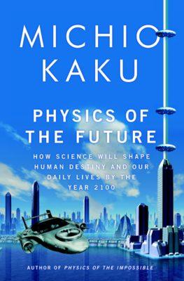 Physics-of-the-Future-by-Michio-Kaku